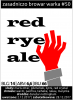 #50 RED RYE ALE aka RED RIGHT HAND